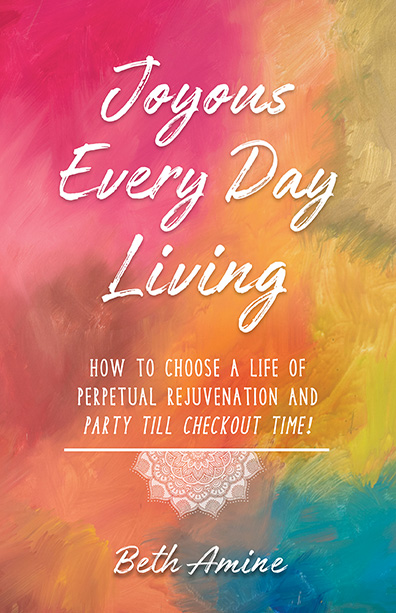 Joyous Every Day Living - Book by Beth Amine